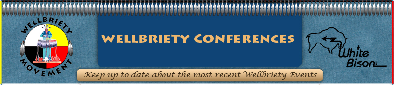 Wellbriety Conferences